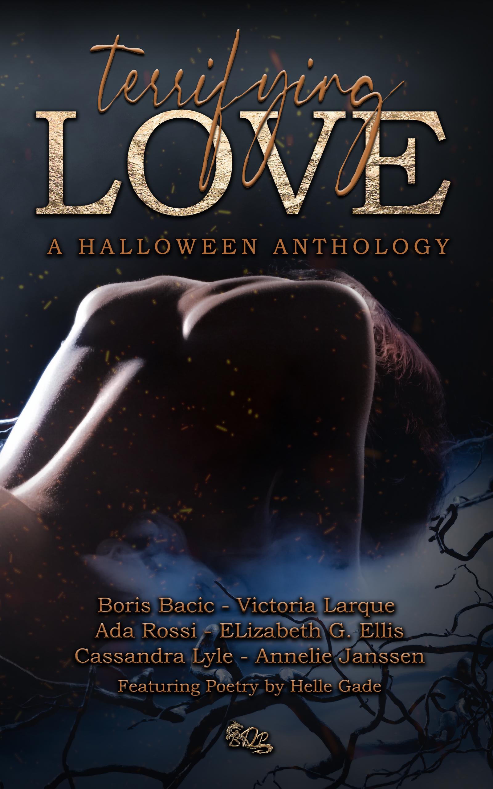 Terrifying Love - A Halloween Anthology, Isobella Dunn, Everly Taylor, Melody Calder, Victory Larque, Annelie Janssen, Ada Rossi, Helle Gade, Butterdragons