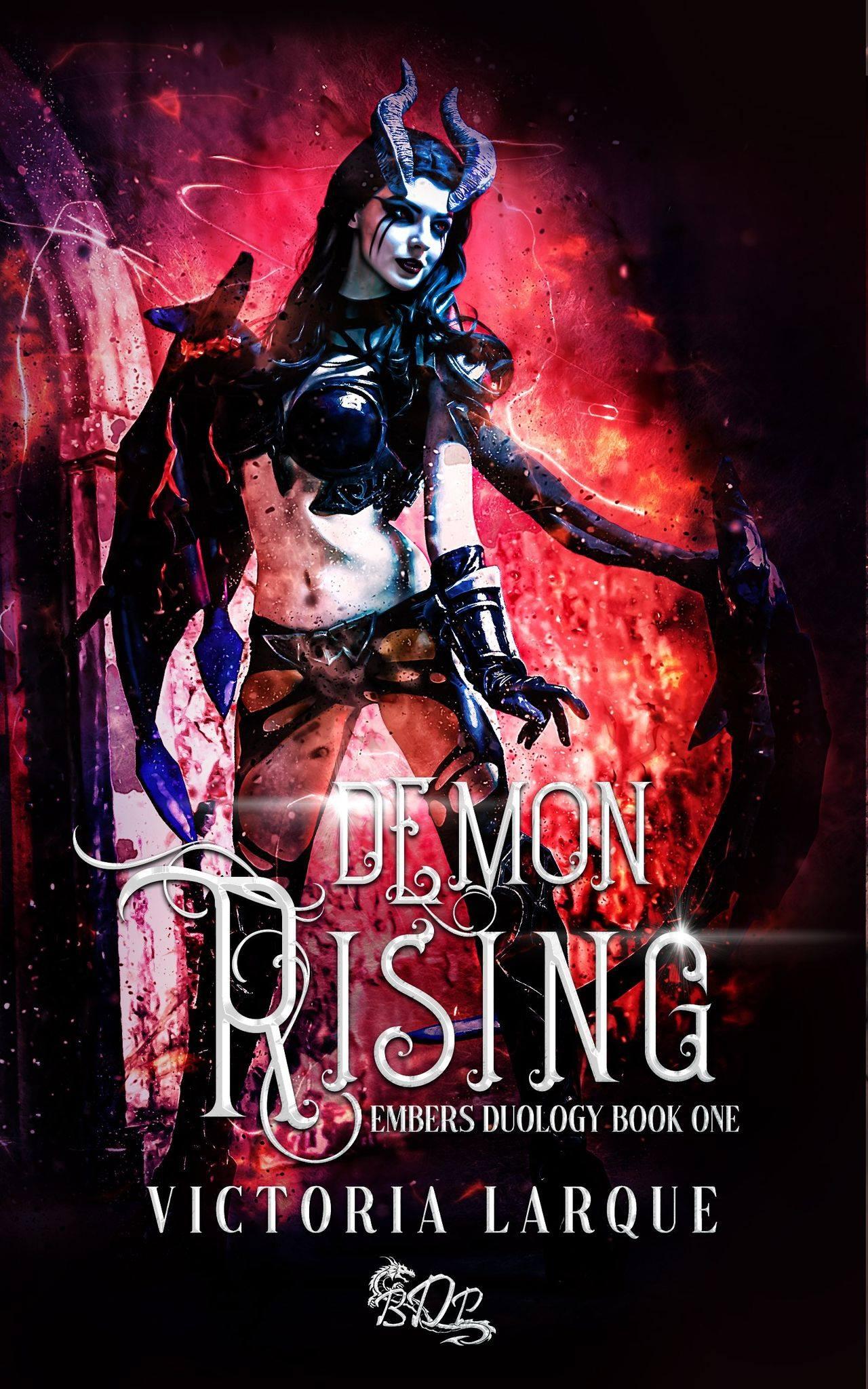 Embers Duology Book One - Demon Rising